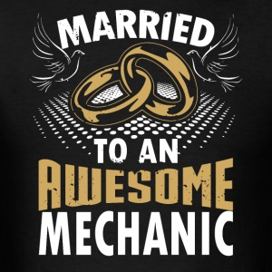 Married To An Awesome Mechanic - Men's T-Shirt