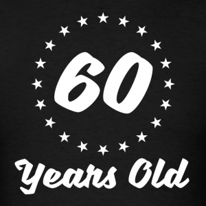 60 Years Old - Men's T-Shirt