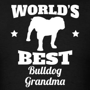 Worlds Best Bulldog Grandma - Men's T-Shirt