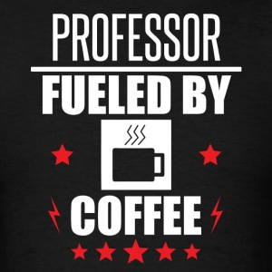 Professor Fueled By Coffee - Men's T-Shirt