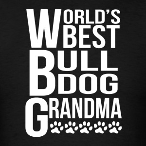 World's Best Bulldog Grandma - Men's T-Shirt