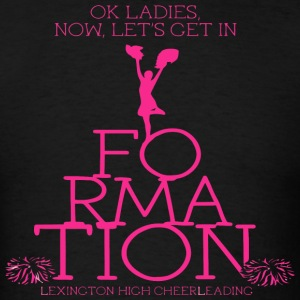 Ok Ladies Now Let s Get In Formation Lexington Hig - Men's T-Shirt