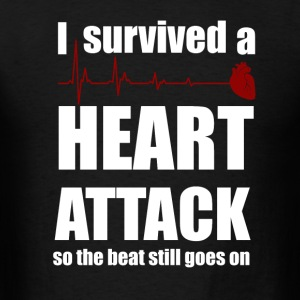 I survived a Heart Attack - Men's T-Shirt