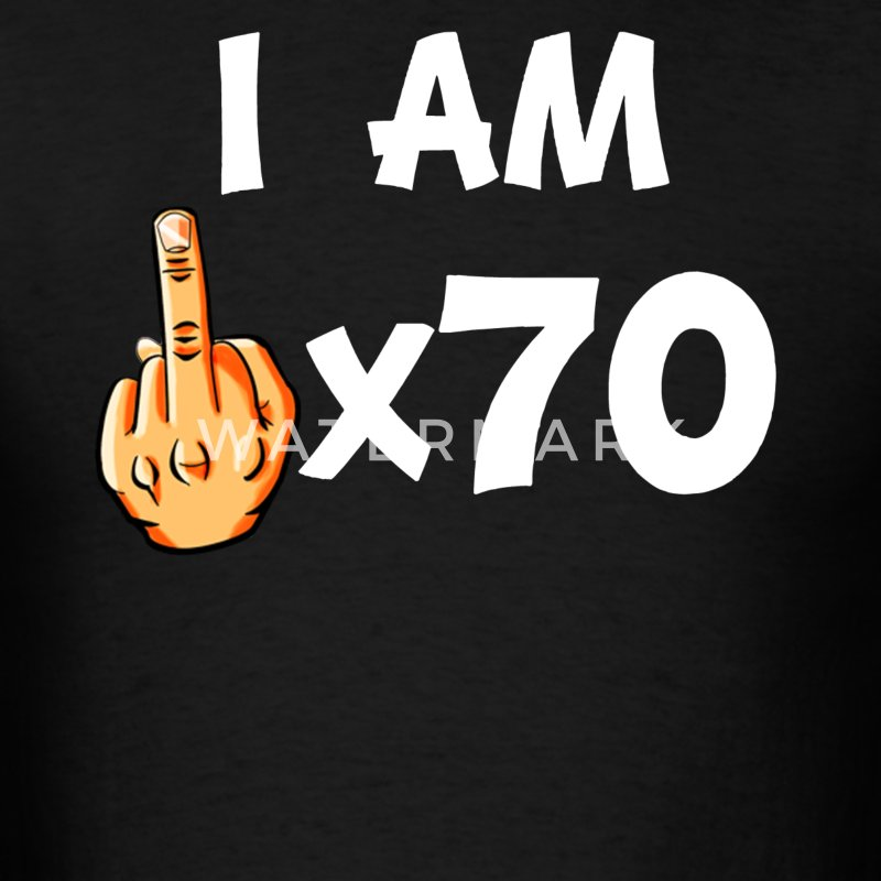 Middle Finger Times 70 Funny 70th Birthday - Men's T-Shirt