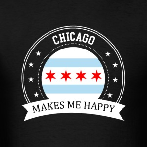 Chicago Makes Me Happy - Men's T-Shirt