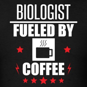 Biologist Fueled By Coffee - Men's T-Shirt