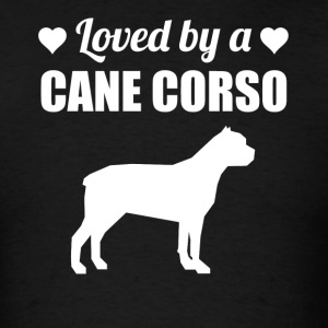 Loved By A Cane Corso - Men's T-Shirt
