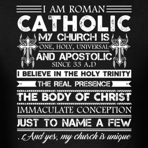 Roman Catholic Shirt - Men's T-Shirt