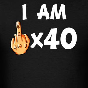 Middle Finger Times 40 Funny 40th Birthday - Men's T-Shirt