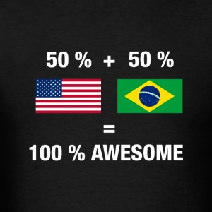 Half Brazilian Half American 100% Awesome Flag Bra - Men's T-Shirt