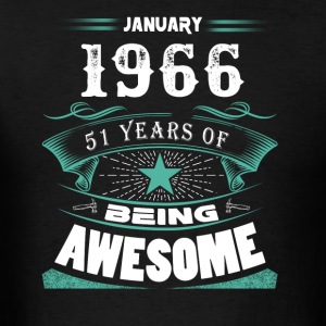 January 1966 - 51 years of being awesome (v.2017) - Men's T-Shirt
