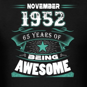 November 1952 - 65 years of being awesome - Men's T-Shirt