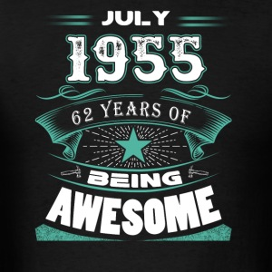 July 1955 - 62 years of being awesome - Men's T-Shirt