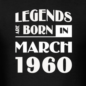 Legends are born in March 1960 - Men's T-Shirt