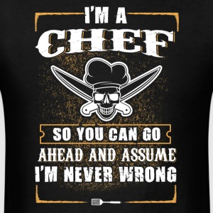 I'm a Chef T-Shirts - Men's T-Shirt