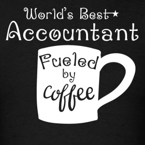 World's Best Accountant Fueled By Coffee - Men's T-Shirt