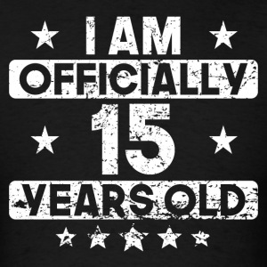I Am Officially 15 Years Old 15th Birthday - Men's T-Shirt