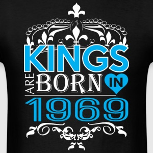 Kings Are Born In 1969 Happy Fathers Day - Men's T-Shirt