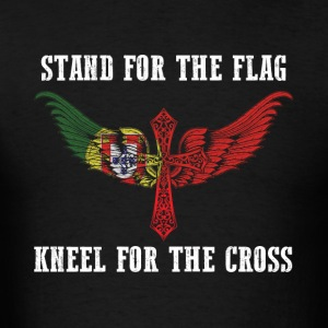 Stand for the flag Portugal kneel for the cross - Men's T-Shirt