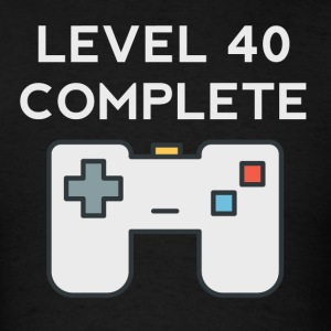 Level 40 Complete 40th Birthday - Men's T-Shirt