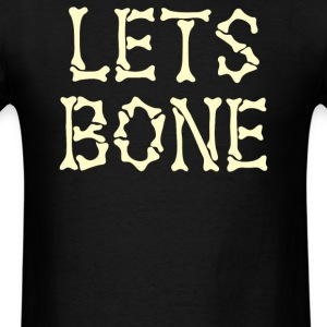 Lets Bone - Men's T-Shirt