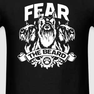 Fear the beard Schnauzer - Men's T-Shirt