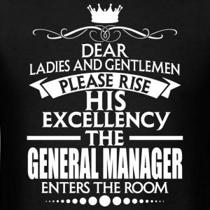 GENERAL MANAGER - EXCELLENCY - Men's T-Shirt