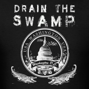 Drain The Swamp In Washington DC Vote Trump Tshirt - Men's T-Shirt