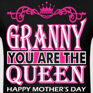 Granny You Are The Queen Happy Mothers Day - Men's T-Shirt