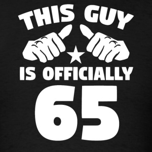 This Guy Is Officially 65 Years Old 65th Birthday - Men's T-Shirt