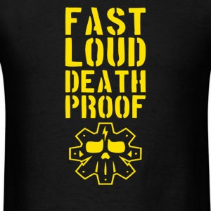Fast loud death proof - Men's T-Shirt