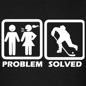 Hockey - Hockey Solved My Problem - Men's T-Shirt