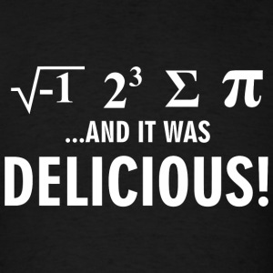 Math - and it was delicoius! - Men's T-Shirt