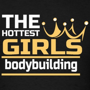 Bodybuilding the hottest girls bodybuilding - Men's T-Shirt