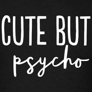 Psycho - Cute But Psycho Dating Relationship Cou - Men's T-Shirt