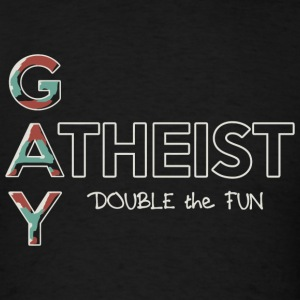 Gay - Gay Atheist -- Double the Fun - Men's T-Shirt
