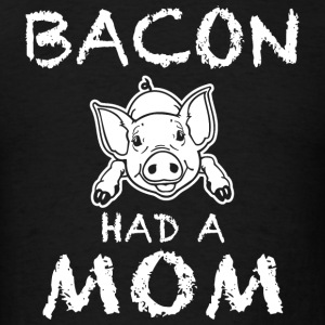 Vegan - Funny Unique Bacon Have A Non T-Shirt Be - Men's T-Shirt