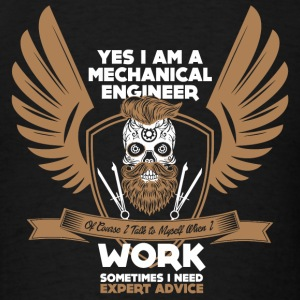 Mechanical Engineer - Yes Iam A Mechanical Engin - Men's T-Shirt