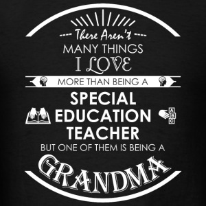 Special education - There Aren't Many Things I L - Men's T-Shirt
