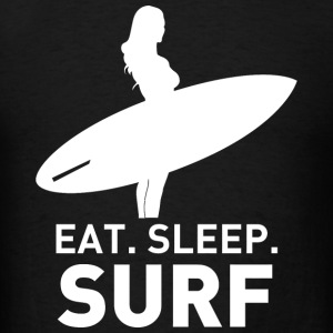 SURF - EAT SLEEP SURF - Men's T-Shirt