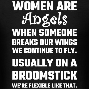 Women - Women Are Angels... - Men's T-Shirt
