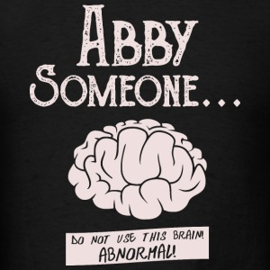 Abby - Abby Normal - Men's T-Shirt