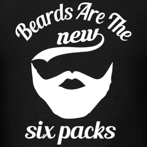 Beard - Beard Beards Are The New Six Packs - Men's T-Shirt