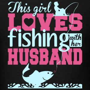 Fishing - This Girl Loves Fishing With Her Husba - Men's T-Shirt