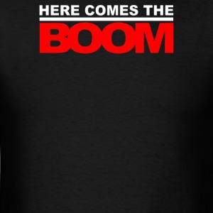 Here Comes The Boom - Men's T-Shirt