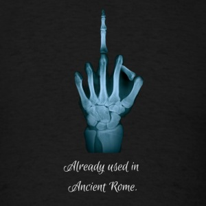 Middlefinger - Already used in Ancient Rome - Men's T-Shirt