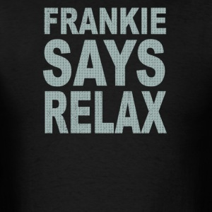 Frankie Says Relax - Men's T-Shirt