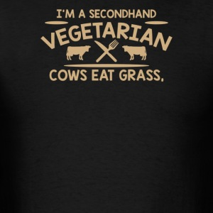 Im A Second Hand Vegetarian Cows - Men's T-Shirt