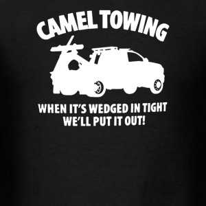 Camel Towing Wedgie Dirty Adult Joke Humorous - Men's T-Shirt