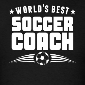 World's Best Soccer Coach - Men's T-Shirt